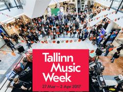 Есть рекорд: Мероприятия фестиваля Tallinn Music Week-2017 посетили 36823 человека