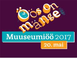 «Игры в ночи»: 20 мая 2017 года в Эстонии в девятый раз пройдёт «Ночь музеев»