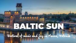 В Нарве открывается крупный международный музыкальный фестиваль `Baltic Sun`